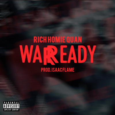 Rich Homie Quan – War Ready Instrumental