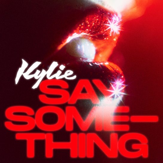 Kylie Minogue – Say Something (Instrumental)