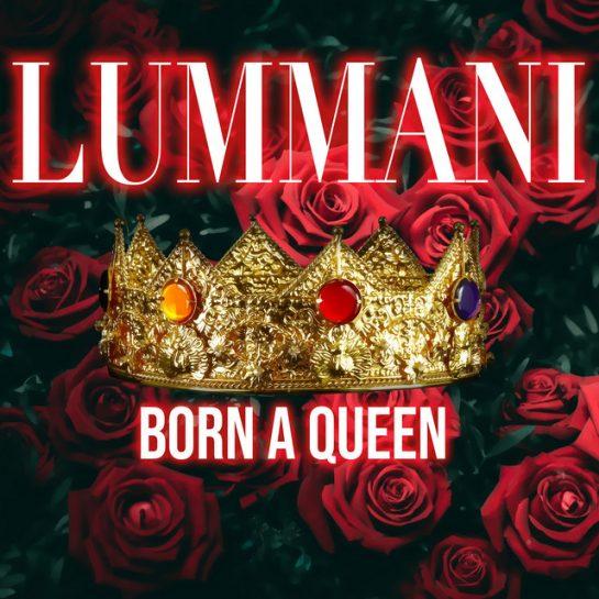 Lummani – Born A Queen (Instrumental)