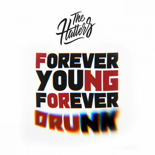 The Hatters – Forever Young Forever Drunk (FYFD) (Instrumental)