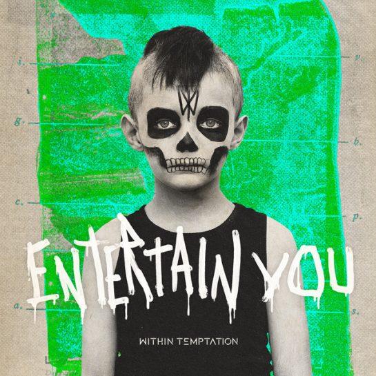 Within Temptation – Entertain You (Instrumental)